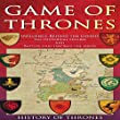 Game of Thrones: The Influence Behind Game of Thrones: The Historical Figures and Battles That Inspired the Series
