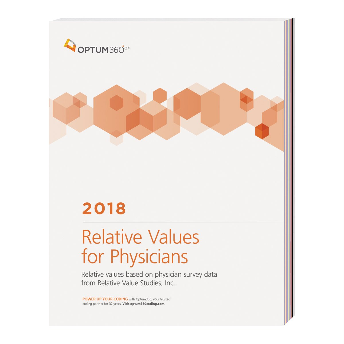 Relative Values for Physicians 2018: Relative Values Based on Physician Survey Data from Relative Value Studies, Inc.
