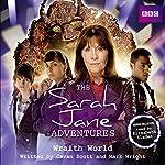 The Sarah Jane Adventures: Wraith World | Cavan Scott,Mark Wright