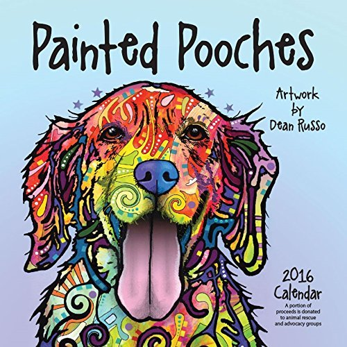 Painted Pooches 2016 Calendar by Dean Russo (2015-08-03) (2015 James Dean Calendar compare prices)