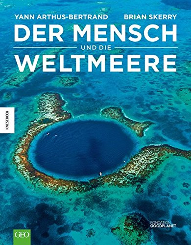 Der Mensch und die Weltmeere 9783868735697 Yann Arthus-Bertrand