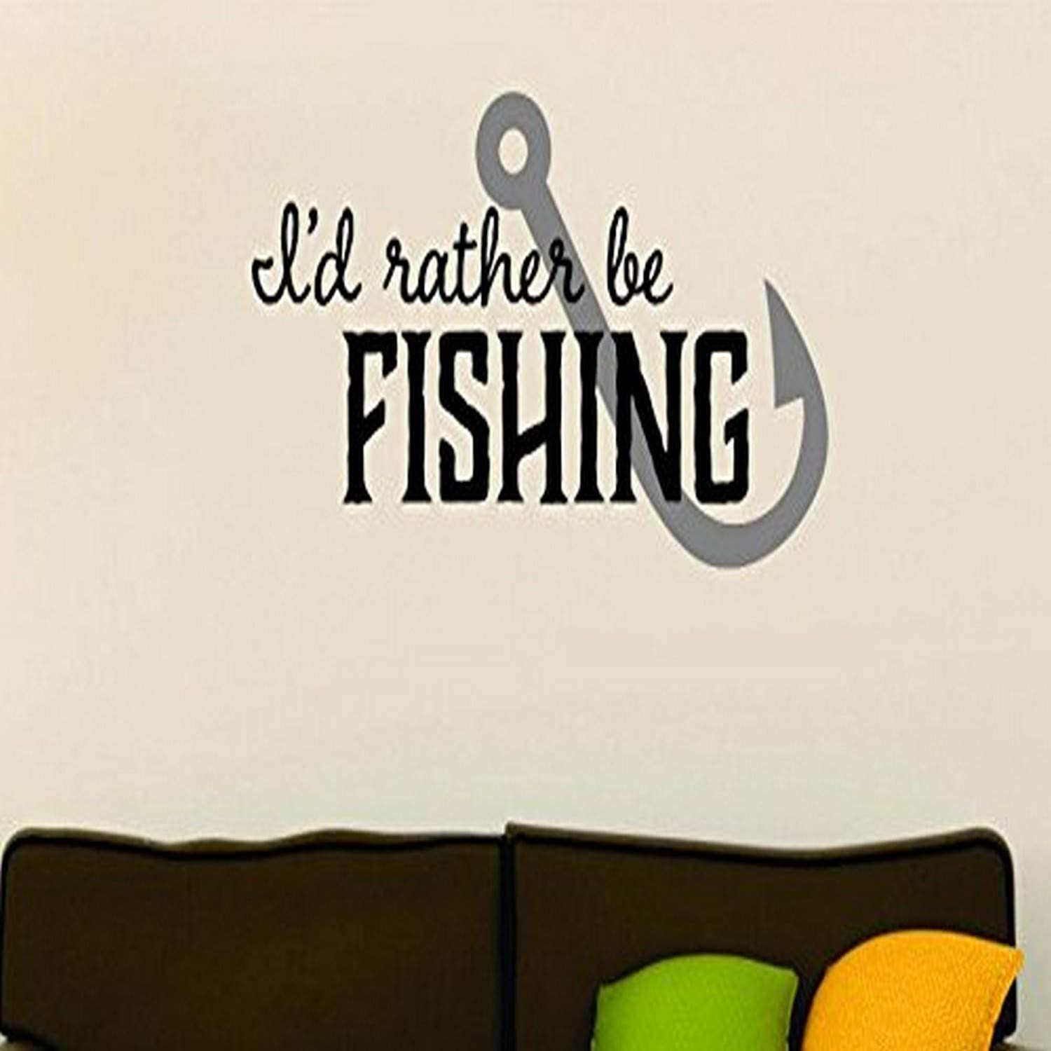 """Design with Vinyl Moti 1572 1 I'd Rather Be Fishing Quote Men's Wildlife Outdoor Sports Peel & Stick Wall Sticker Decal, 16"""" x 24"""", Black"""