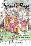 Ireland's Rage, Amber Lea Thomas, 1462667643
