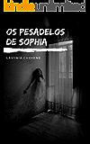 Os Pesadelos De Sophia