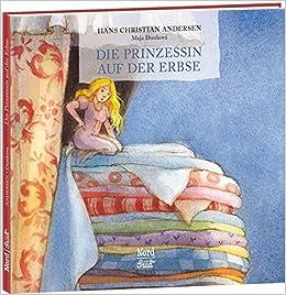 Prinzessin auf der erbse  Die Prinzessin auf der Erbse (Sternchen): Amazon.de: Hans Christian ...