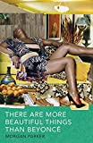 #2: There Are More Beautiful Things Than Beyonce