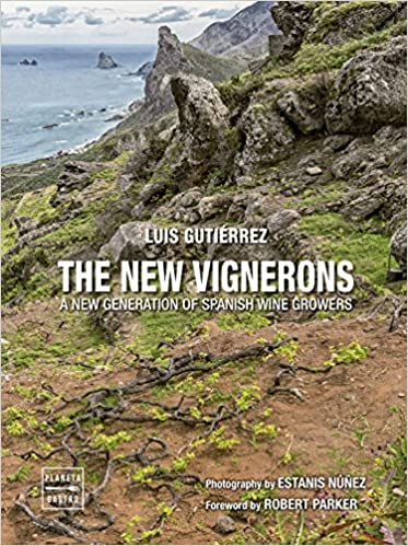 The new vignerons: A new generation of spanish wine growers Vinos: Amazon.es: Luis Gutiérrez, AA. VV.: Libros en idiomas extranjeros