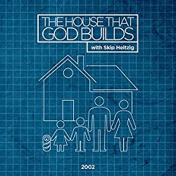 The House That God Builds