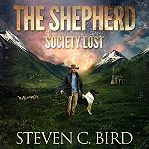 The Shepherd: Society Lost, Volume 1 Audiobook