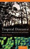 Tropical Diseases, Yann A. Meunier, 019999790X