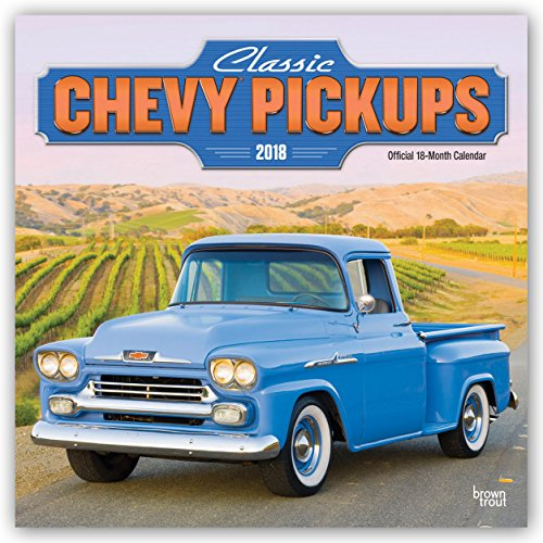 Classic Chevy Pickups 2018 12 x 12 Inch Monthly Square Wall Calendar with Foil Stamped Cover, Chevrolet Motor Truck