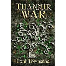 Thanmir War (Niniers Book 1)