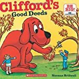 img - for Clifford's Good Deeds (Clifford 8x8) book / textbook / text book