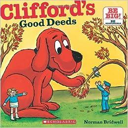 clifford s good deeds clifford 8x8 norman bridwell 0091131135006
