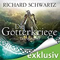 Der Wanderer (Die Götterkriege 6) Audiobook by Richard Schwartz Narrated by Michael Hansonis