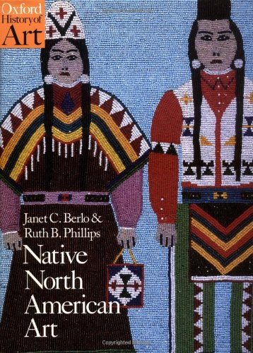 - Native North American Art (Oxford History of Art)