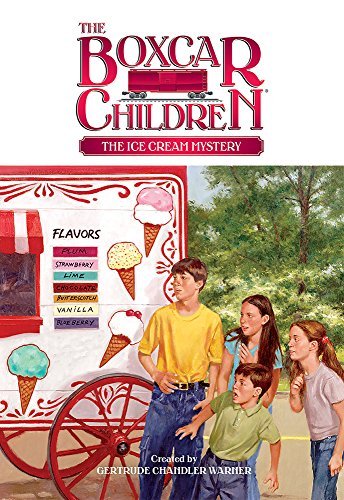 - The Ice Cream Mystery (The Boxcar Children Mysteries)
