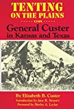 img - for Tenting on the Plains: Or, General Custer in Kansas and Texas (The Western Frontier Library Series) book / textbook / text book