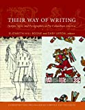 img - for Their Way of Writing: Scripts, Signs, and Pictographies in Pre-Columbian America (Dumbarton Oaks Pre-Columbian Symposia and Colloquia) book / textbook / text book