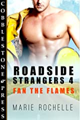Fan the Flames [Roadside Strangers 4]