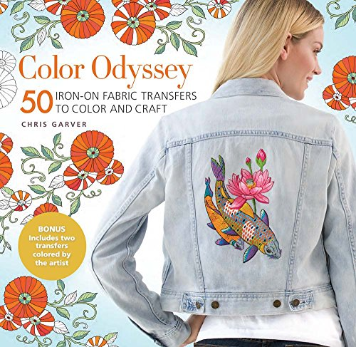Color Odyssey: 50 Iron-On Fabric Transfers to Color and Craft (Best Inkjet Printer For T Shirt Printing)