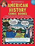 img - for American History Comic Books: Twelve Reproducible Comic Books With Activities Guaranteed to Get Kids Excited About Key Events and People in American History (Funnybone Books) book / textbook / text book