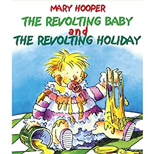 The Revolting Baby & The Revolting Holiday Audiobook