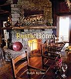 Rustic Home, Ralph Kylloe, 142362341X