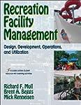 Recreation Faciltiy Management: Desig...