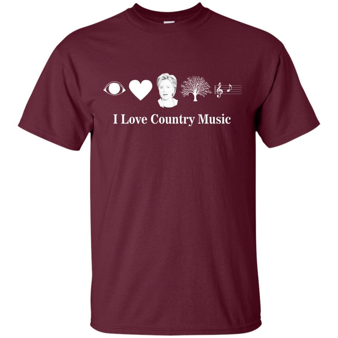 I Love Country Music Hillary T-Shirt - Funny Political Shirt