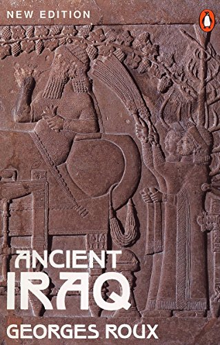 Ancient Iraq: Third Edition (Penguin History) (3 On Roux)