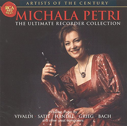 (Michala Petri: The Ultimate Recorder Collection - Artists of the Century)