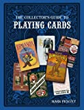 The Collector's Guide to Playing Cards