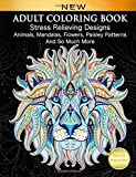 #5: Adult Coloring Book : Stress Relieving Designs Animals, Mandalas, Flowers, Paisley Patterns And So Much More