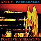 Positively Negative (Instrumental Version)