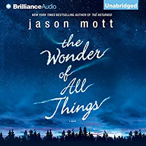 The Wonder of All Things Audiobook