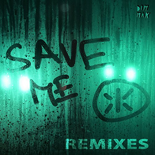 Save Me - Remixes
