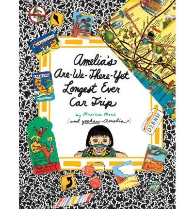 Amelia's Are-We-There-Yet Longest Ever Car Trip (Amelia's Notebook (Quality)) (Paperback) - Common (Longest Yet Car Trip Ever)