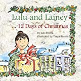 Lulu and Lainey ... 12 Days of Christmas