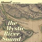 The Mystic River Sound