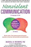 Nonviolent Communication: A Language of Life (Nonviolent Communication Guides)