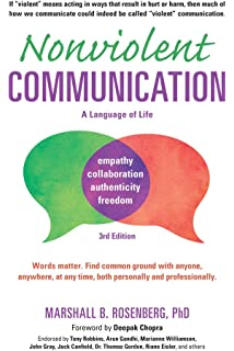 Nonviolent communication a language of compassion