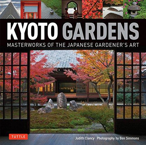 Cheap  Kyoto Gardens: Masterworks of the Japanese Gardener's Art