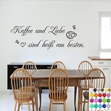 Kaffee und Liebe sind heiß am besten* Wandtattoo Küche ...