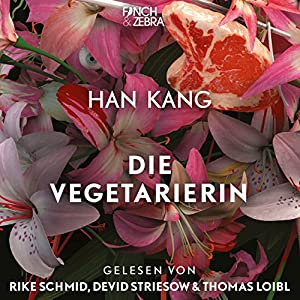 Die Vegetarierin Hörbuch