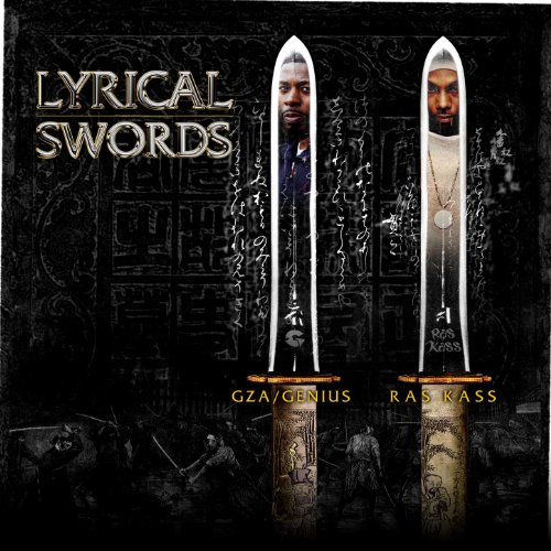 Cover of Lyrical Swords (feat. GZA & Ras Kass) [12