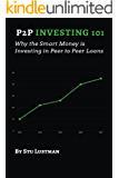 P2P Investing 101: Why the Smart Money is Investing in Peer to Peer Loans