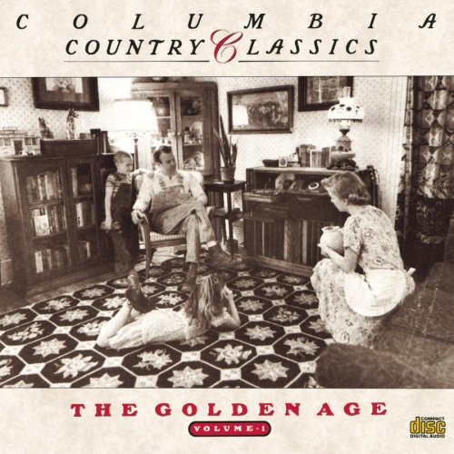 Cover of Columbia Country Classics, Vol. 1: The Golden Age