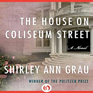 The House on Coliseum Street Audiobook