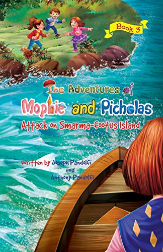 the-adventures-of-mophie-and-picholas-book-3-attack-on-smarma-footus-island